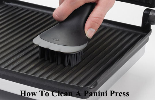 how to clean a panini press and grill